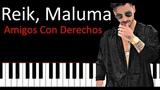 Reik, Maluma - Amigos Con Derechos Piano Tutorial Cover +MidiSheet Music