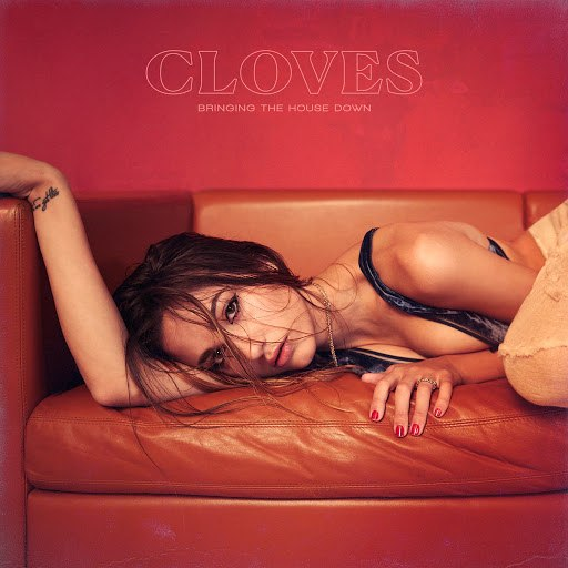 Cloves альбом Bringing The House Down
