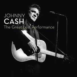Johnny Cash альбом The Great Lost Performance