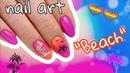 Tutorial nail art Beach