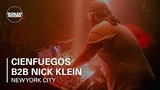 Cienfuegos b2b Nick Klein Boiler Room x Fourth World New York City