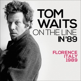 Tom Waits альбом On the Line In '89 (Live)