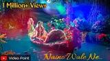 Radha Krishna VM on Naino Wale Ne Song Naino Wale Ne Vm Radha Krishn Vm By Video Point