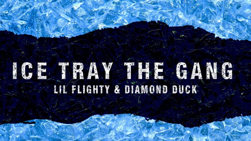 Lil Flighty - Ice Tray The Gang ft. Diamond Duck (prod. ClarkMakeHits) [Official Audio]