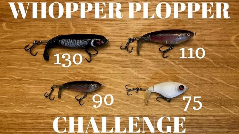 Whopper Plopper Challenge (130 vs. 110 vs. 90 vs. 75)