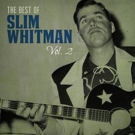 Slim Whitman альбом The Best of Slim Whitman, Vol. 2