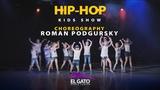 Hip-hop Kids Show I Roman Podgursky