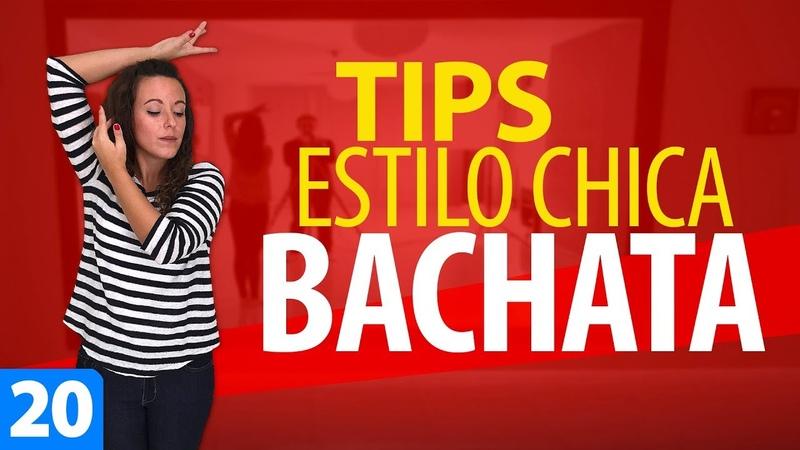 ADORNOS y Técnica ESTILO CHICA en BACHATA para Principiantes   Lady Style Bachata