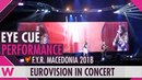 Eye Cue Lost and Found (FYR Macedonia 2018) LIVE @ Eurovision in Concert 2018
