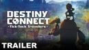 Destiny Connect: Tick-Tock Travelers: About this game, Gameplay Trailer