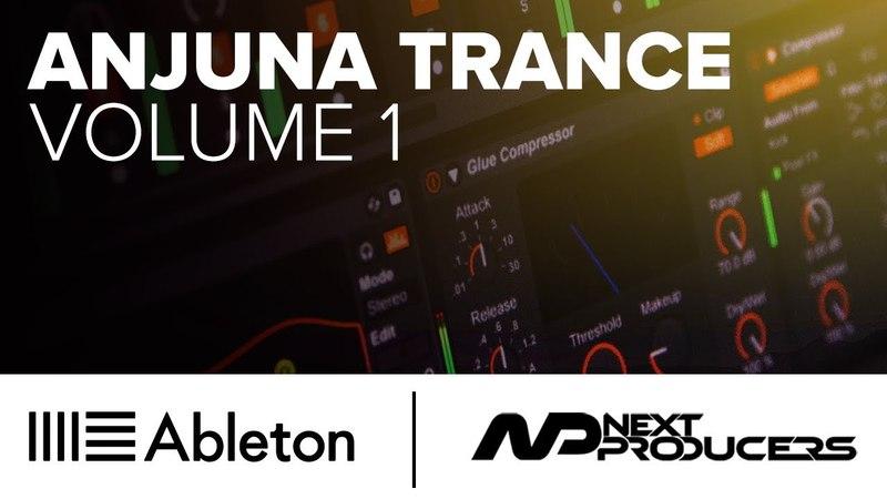 Anjuna Trance Ableton Live Project Vol. 1