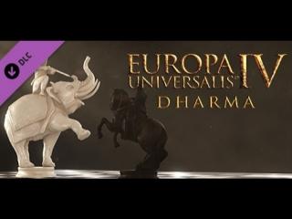 DLC Dharma для Europa Universalis IV трейлер