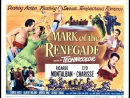 Mark of the Renegade El Signo del Renegado 1951 Español