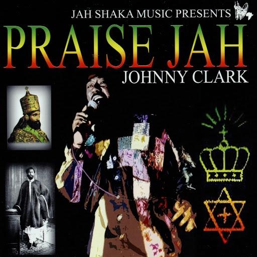 Johnny Clarke альбом Praise Jah