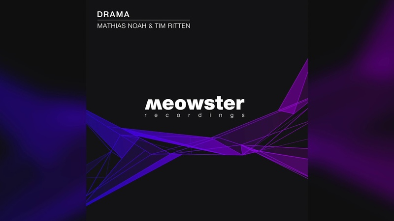 Mathias Noah Tim Ritten - Drama (Original Mix)