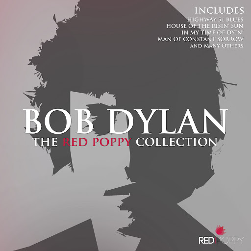Bob Dylan альбом Bob Dylan - The Red Poppy Collection