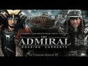 فيلم الاكشن والقتال والحروب | الادميرال The Admiral | 16