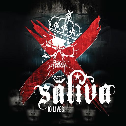 Saliva альбом 10 Lives