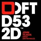 John Tejada альбом Sweat (On The Walls)