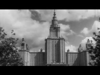1955, Москва, 200 лет МГУ, страна торжественно отметила юбилей старейшего университета