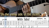 On the Sunny Side Of The Street (Fingerstyle Guitar) Video Tab