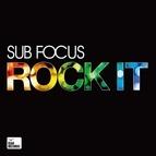 Sub Focus альбом Rock It