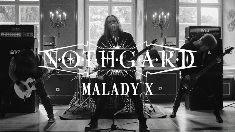 Nothgard Malady X (OFFICIAL VIDEO)