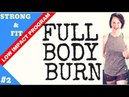 LOW IMPACT WORKOUT   FULL BODY BURN   STRONG FIT LOW IMPACT WORKOUT PROGRAM   ANGIEFITNESSTV