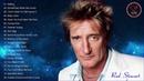Best Songs Of Rod Stewart - Rod Stewart Greatest Hits Full Album