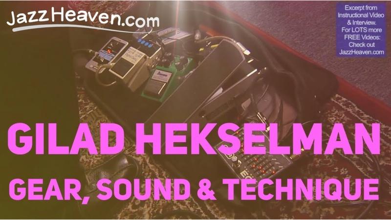 Gilad Hekselman Gear Sound Technique Instructional Video Excerpt