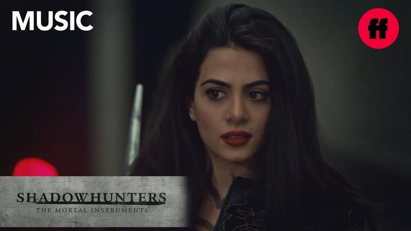 "Shadowhunters Season 3 Episode 10 Music Ruelle Fire Meets Fate"" Freeform"