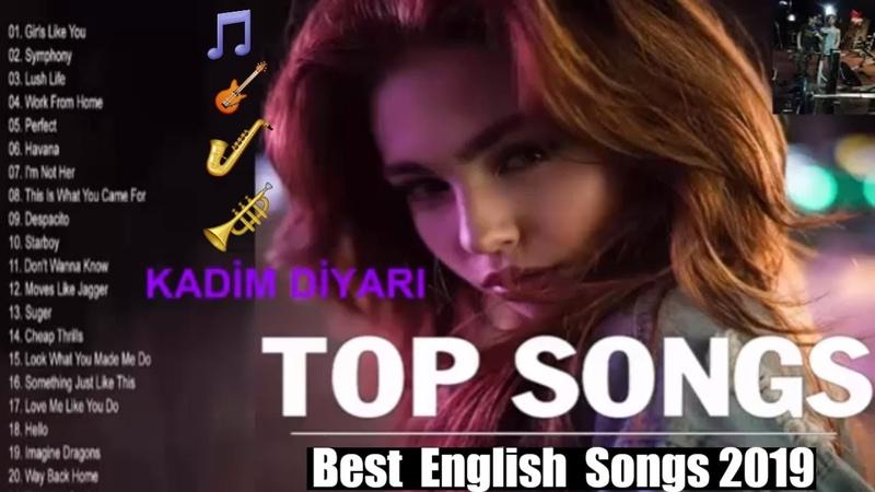 Top Hits 2019 - Best English Songs 2019 - En Çok Dinlenen Yabancı Şarkılar Kadim Diyarı