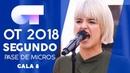 JE VEUX ALBA RECHE SEGUNDO PASE DE MICROS GALA 8 OT 2018
