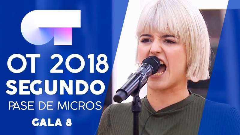 JE VEUX - ALBA RECHE | SEGUNDO PASE DE MICROS GALA 8 | OT 2018