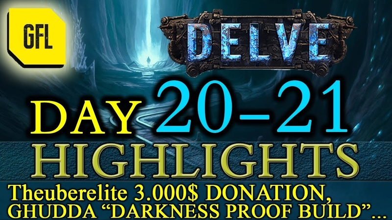 Path of Exile 3.4: Delve DAY 20-21 Highlights Theuberelite 3000$ donation, Ghudda darkness-proof