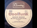 Maurice Massiah - We Can Go To Your House (12