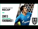 Zenit St Petersburg 3-1 Fenerbahce (3-2 agg.): Europa League Recap with Highlights, Goals, Moments