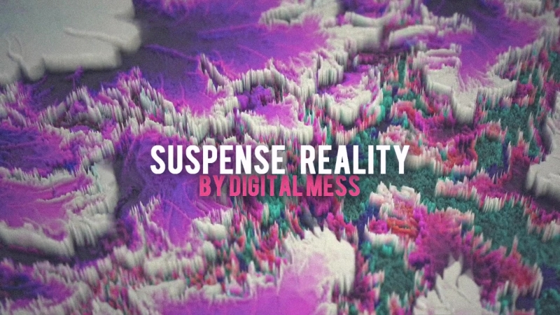 Digital Mess - Suspense Reality.susp reality