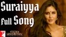 Suraiyya Full Song Thugs Of Hindostan Aamir Katrina Ajay Atul A Bhattacharya Vishal Shreya