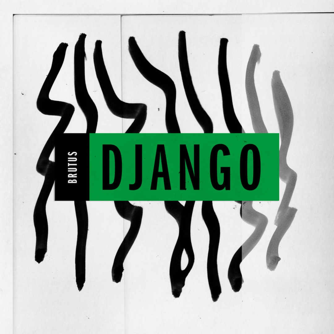 Brutus - Django [Single] (2019)