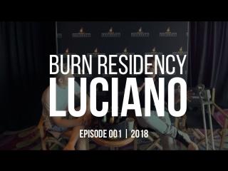 Luciano. андеграунда нет, стриминг – зло, все в чили. burn residency