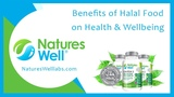 Benefits of Halal Food on Health &amp Wellbeing