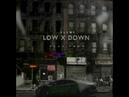 Slame Low x Down Aede prod аудиоформат