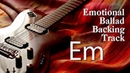 E Minor Emotional Ballad Guitar Backing Track 2018