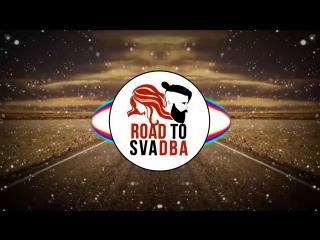 Intro Road to Svadba