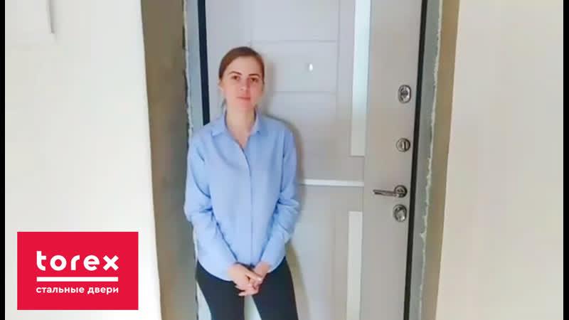 Отзыв от клиента о двери Torex Ultimatum
