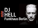 DJ Hell @ Funkhaus Berlin (Full Set HiRes) 2018