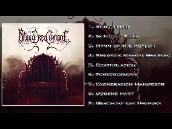 Blood Red Throne - Blood Red Throne [Sevared Records] (FULL ALBUM/HD)