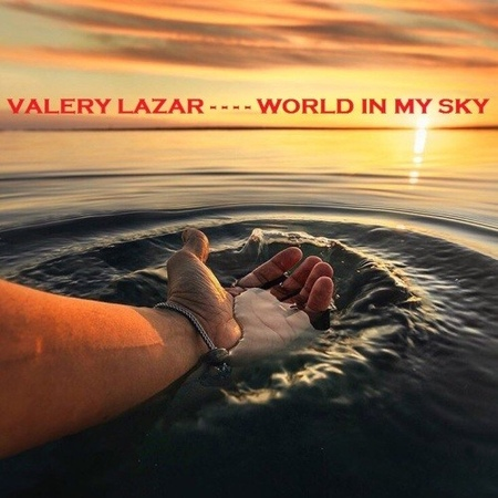 Valery Lazar - World In My Sky2019[19.01.]