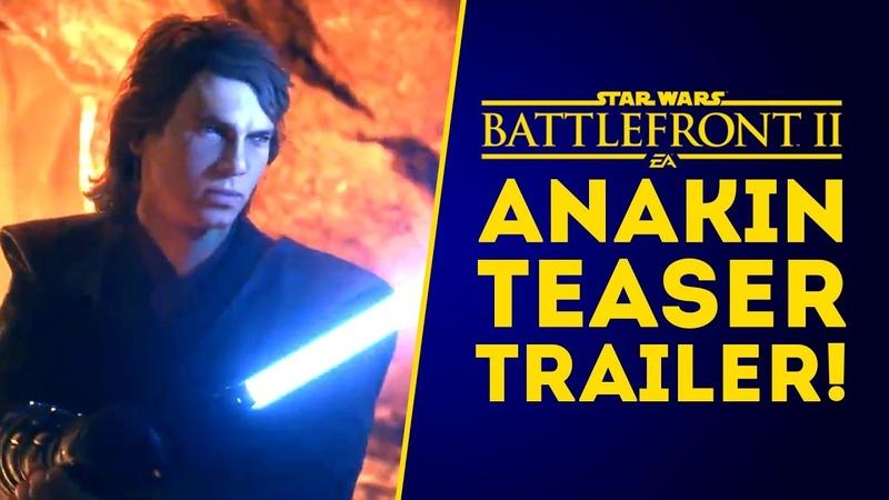 Anakin Skywalker OFFICIAL Teaser Trailer! - Star Wars Battlefront 2
